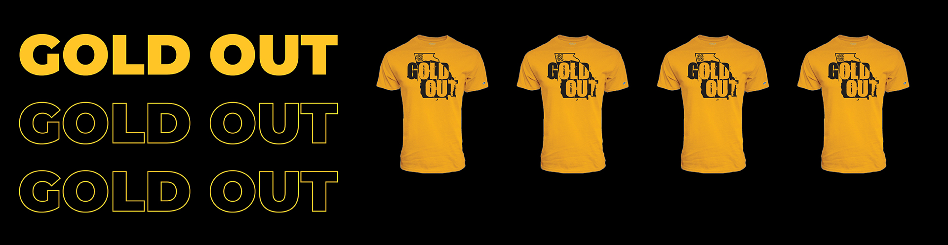 Gold Out T-Shirts are now available for purchase.