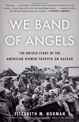 Image For We Band of Angels: The Untold Story of the American Women