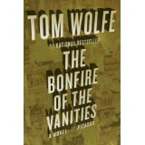 Image For The Bonfire of the Vanities- Tom Wolfe