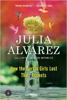 Image For How the Garcia Girls Lost Their Accents- Julia Alvarez